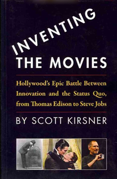 'Inventing the Movies' by Scott Kirsner.